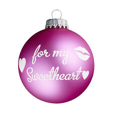 For My Sweetheart - Pink Christmas Tree Bauble