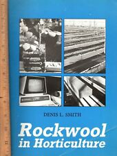 Rockwool In Horticulture by Denis L Smith