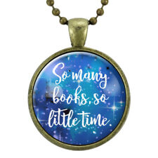 Book Quote Necklace, So Many Books So Little Time Pendant, Gifts For Teen Girls