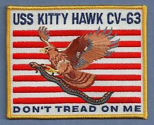 CV-63 USS KITTY HAWK AIRCRAFT CARRIER DON'T TREAD ON ME PATCH