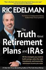 The Truth About Retirement Plans and IRAs by Ric Edelman FREE SHIPPING paperback