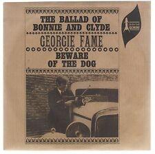 "GEORGIE FAME THE BALLAD OF BONNIE & CLYDE / BEWARE OF THE DOG 7"" 45 GIRI"