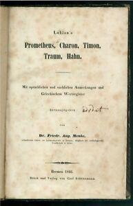 LUKIAN'S PROMETHEUS CHARON TIMON TRAUM HAHN HERAUSGEBEN MENKE SCHUNEMANN 1846