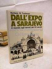 Tuchman: Dall'Expo a Sarajevo, Mondadori Ed. 1969, Storia, I Guerra Mondiale