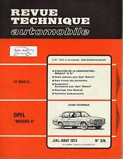 Revue Technique Automobile - Opel Rekord II - N° 326 - Ed Aout 1973 - 132 pages