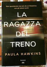 LIBRO ROMANZO BOOK GIALLI THRILLER BESTSELLER PAULA HAWKINS-LA RAGAZZA DEL TRENO