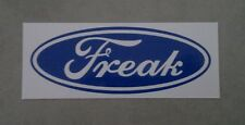 Ford Badge Parody - Freak - Funny sticker for toolbox, car or mancave