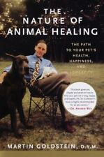 MARTIN GOLDSTEIN - The Nature of Animal Healing: The Path to Your Pet's Health,