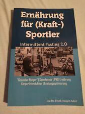 Ernährung für (Kraft-)Sportler: Intermittent Fasting 2.0...   Buch   Zustand gut