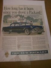 Original 1953 Packard Magazine Ad - How Long Has It Been Since ...