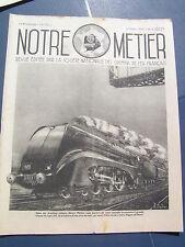 Notre métier 1940 n° 5 5eme génie Régiment chemins fer SATORY MORTAGNE type 232