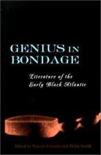 Genius in Bondage: Literature of the Early Black Atlantic (Hardback or Cased Boo