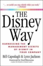 The Disney Way: Harnessing the Management Secrets of Disney in Your-ExLibrary
