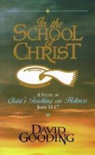 In the School of Christ: A Study of Christ's Teaching on Holiness, John 13-17