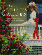 The Artist's Garden American Impressionism Garden Moveme by Marley Anna O