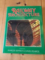 "1985 ""RAILWAY ARCHITECTURE"" ILLUSTRATED RAILWAY HARDBACK BOOK"