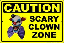 Scary Clown Zone Funny Warning Caution Danger Aluminum Sign