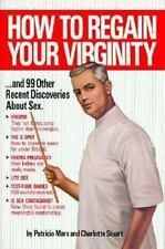 How to Regain Your Virginity