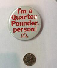 Vintage Button Pin McDonald's I'm a Quarter Pounder Person T.M.