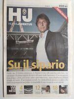 RARO HURRA' JUVENTUS 9 SETTEMBRE 2011 +POSTER STADIO CONTE TACCONI CLUB ISCHIA