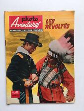 PHOTO AVENTURES N°1 .... JANVIER 1962 / LES REVOLTES  ...  WESTERN
