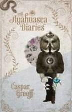 The Ayahuasca Diaries, Greeff, Caspar, Good Book
