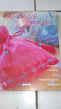 Fantaisie de perles : Décoration, broderie, bijoux, franges et pampilles, access