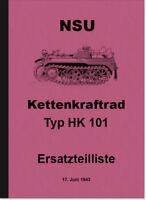 NSU Kettenkraftrad HK 101 Sd.Kfz. 2 Ersatzteilliste Ersatzteilkatalog D 624/2 WH