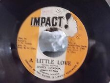 **JAMAICAN REGGAE IMPORT** JIMMY LONDON A LITTLE LOVE ON IMPACT RECORDS