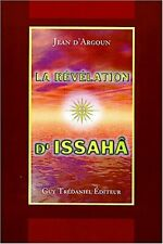 La Révélation d'Issaha PAR JEAN D'ARGOUN. chez TREDANIEL en 1998