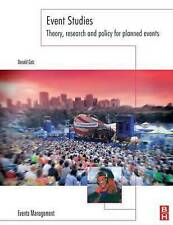 Event Studies: Theory, Research and Policy for Planned Events by Donald Getz...