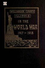 Williamson Co Illinois Marion IL genealogy miltary history WWI CD