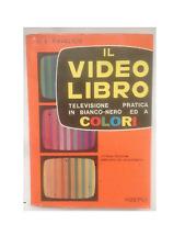 Ravalico, IL VIDEO LIBRO, Hoepli, 1975 Ottava edizione