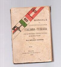 manuale di conversazione italo tedesca - prof osvaldo cachter - 1909