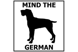 Mind the German Wirehaired Pointer - Gate/Door Ceramic Tile Sign