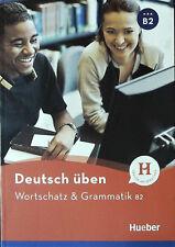 HUEBER Deutsch Uben WORTSCHATZ & GRAMMATIK B2 Freude an Sprachen @New Book@