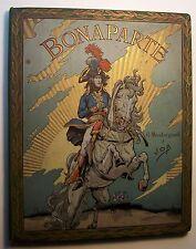 BONAPARTE G Montorgueil 1910 Large HC Illustrated by Job - D