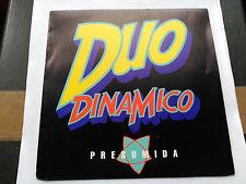 PROMO SINGLE SIDED DUO DINAMICO - PRESUMIDA - CBS SPAIN 1990 NM