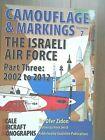 ISRAELI AIR FORCE CAMOUFLAGE & MARKINGS 2001-2012 SAM BOOK
