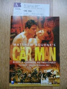 Matthew Bourne's CAR MAN New Victoria Theatre, Woking 2007 Programme & Ticket