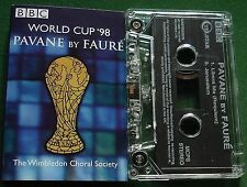 World Cup 98 Pavane by Faure Wimbledon Choral BBC Cassette Tape Single - TESTED