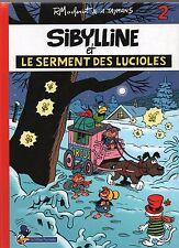 Sibylline et le serment des lucioles.  TAYMANS EO  2006. Editions Flouzemaker