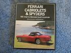 Ferrari Cabriolets and Spyders: 166 Inter to Mondial Quattrovalvole, by Thompson