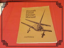 Aircraft Detail Design Manual Paperback 3rd Edition
