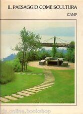 Il Paesaggio Come Scultura - Lucio Puglisi Editore 1985