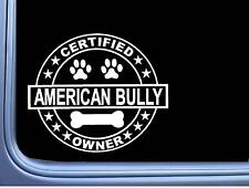 "Certified American Bully L256 Dog Sticker 6"" decal"