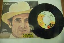 "CHARLES AZNAVOUR""DOPO L'AMORE-disco 45 giri BARCLAY It 1971"""