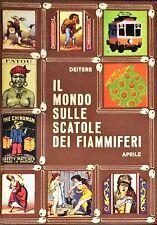 IL MONDO SULLE SCATOLE DEI FIAMMIFERI - H.G. DEITERS - APRILE, 1969