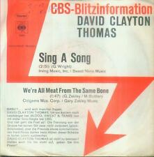 "7"" David Clayton Thomas/Sing A Song (CBS Blitzinformation) D"
