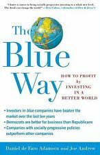 The Blue Way: How to Profit by Investing in a Better World-ExLibrary